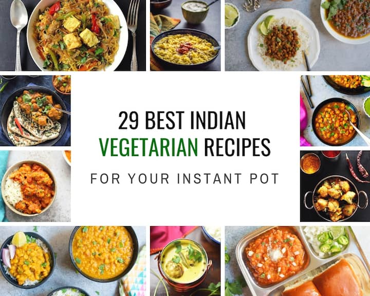29 Best Instant Pot Indian Vegetarian Recipes Piping Pot Curry