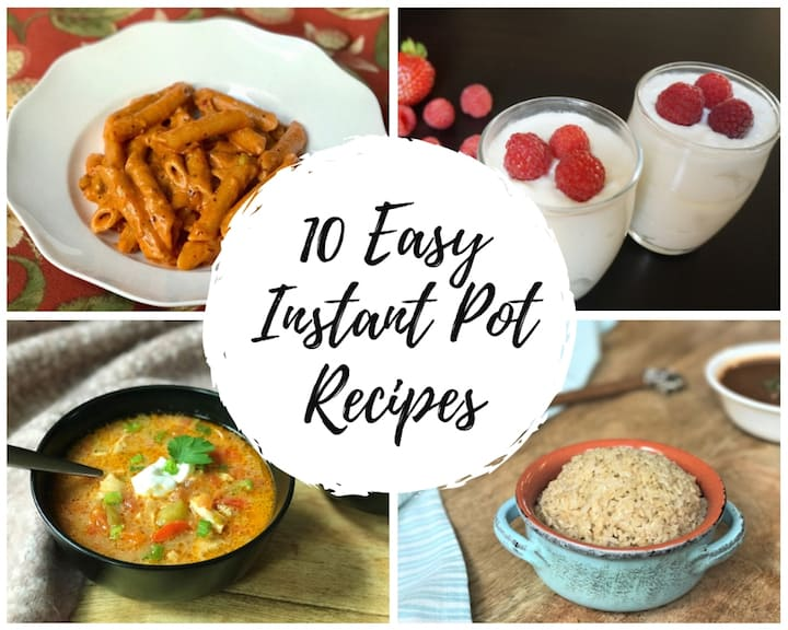 Easy Beginner Instant Pot Recipes - 4 recipes photos in a collage